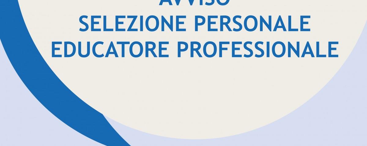 AVVISO SELEZIONE PERSONALE EDUCATORE PROFESSIONALE
